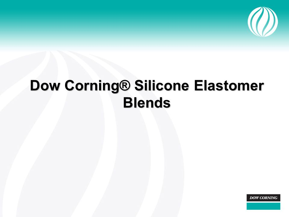 Dow Corning® Silicone Elastomer Blends
