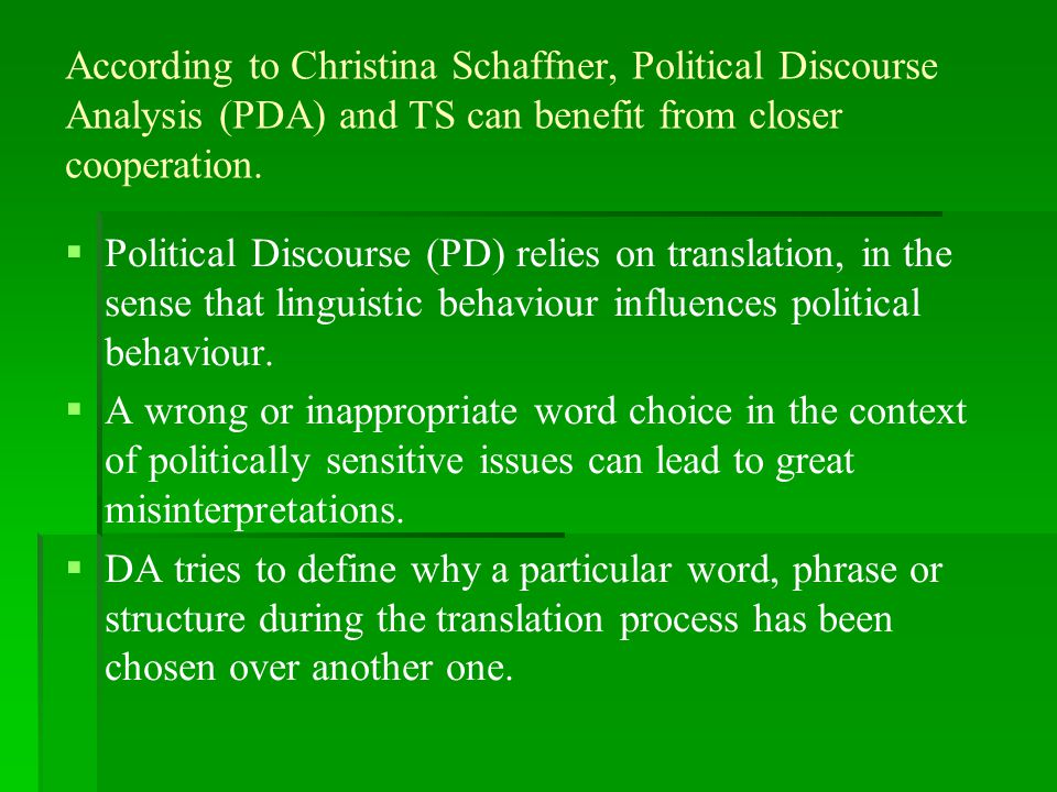 International politics involve translation to a large extent.