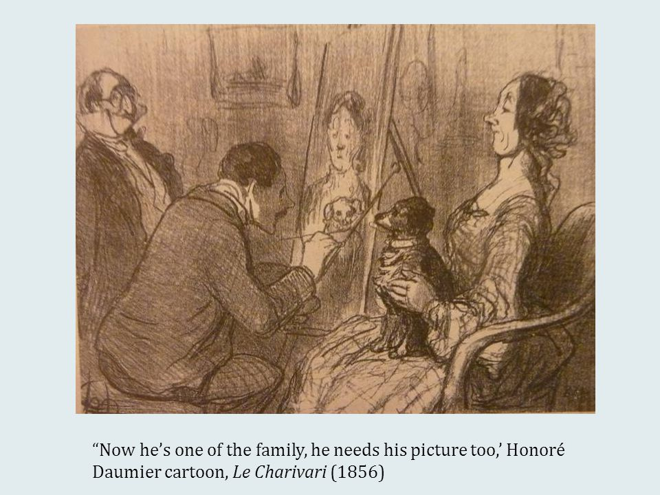 Now he's one of the family, he needs his picture too,' Honoré Daumier cartoon, Le Charivari (1856)
