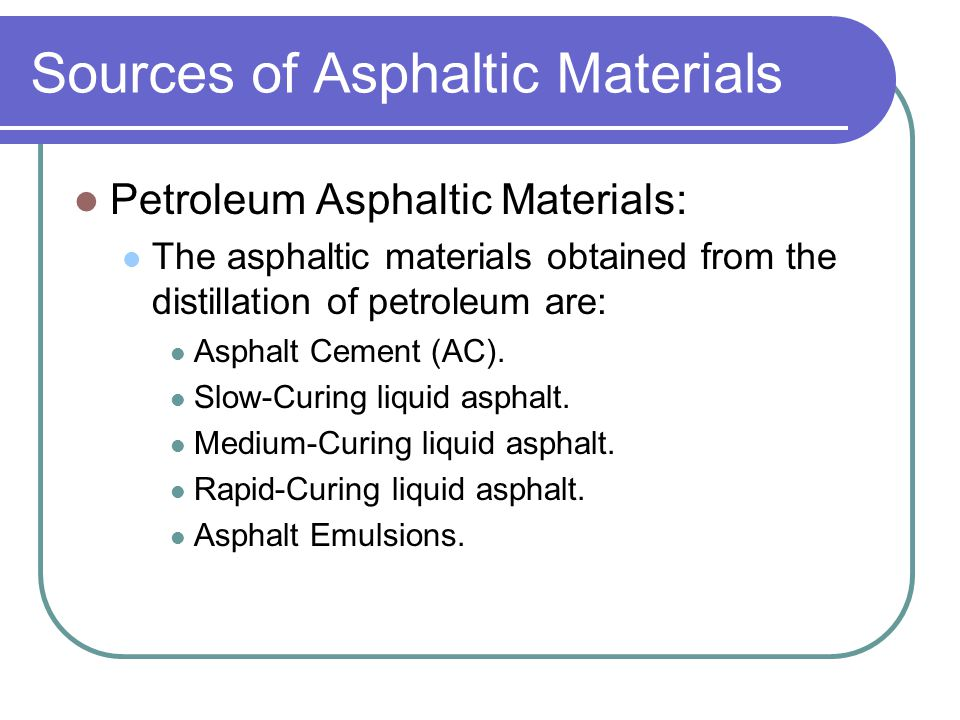 Durability/ Factors Influencing Weathering Oxidation: oxygen attack asphalt… cause hardening and loss of plastic characteristics.