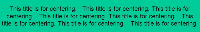 This title is for centering. This title is for centering.