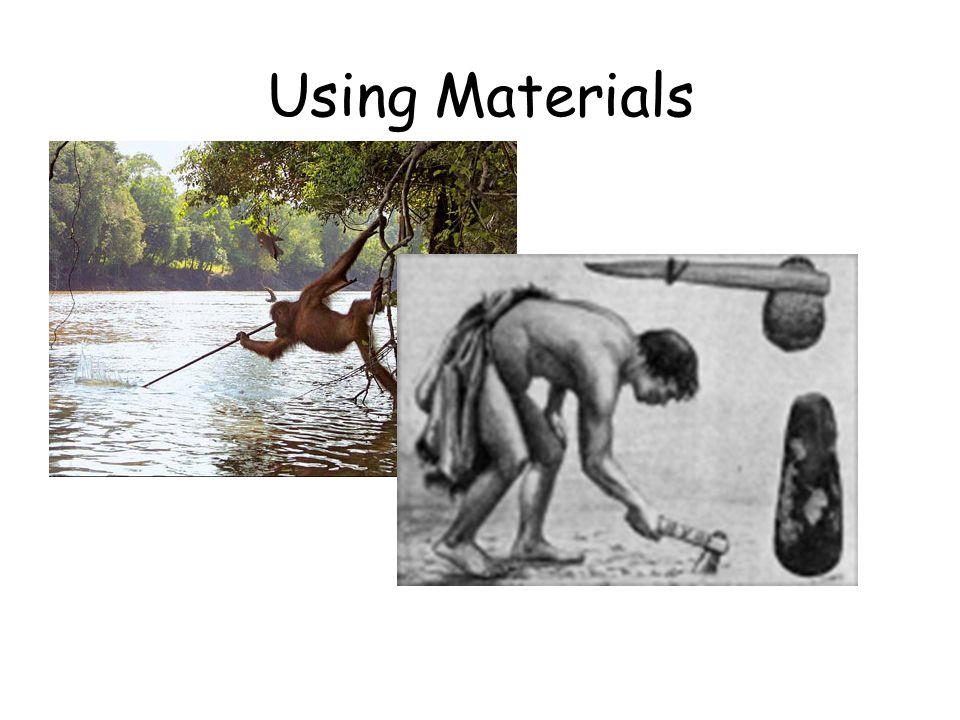 Using Materials
