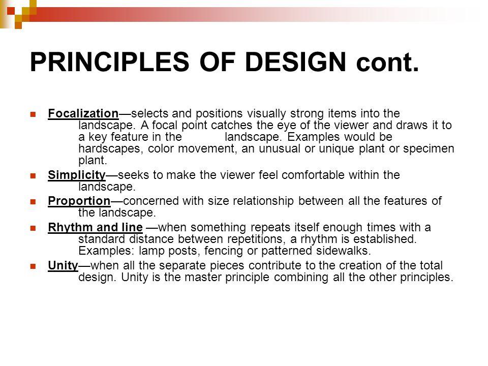 PRINCIPLES OF DESIGN cont.