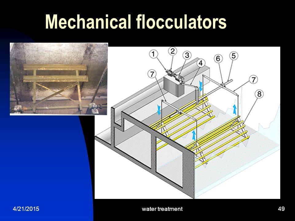 4/21/2015water treatment49 Mechanical flocculators