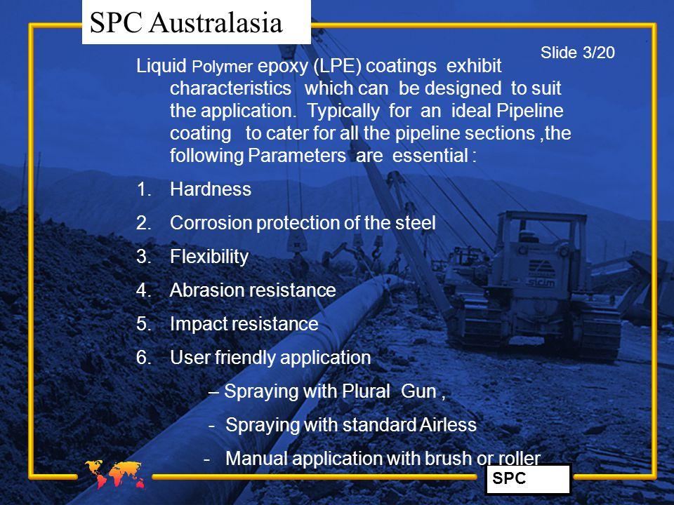 SPC SPC Australasia Latest developments in LPE technology.