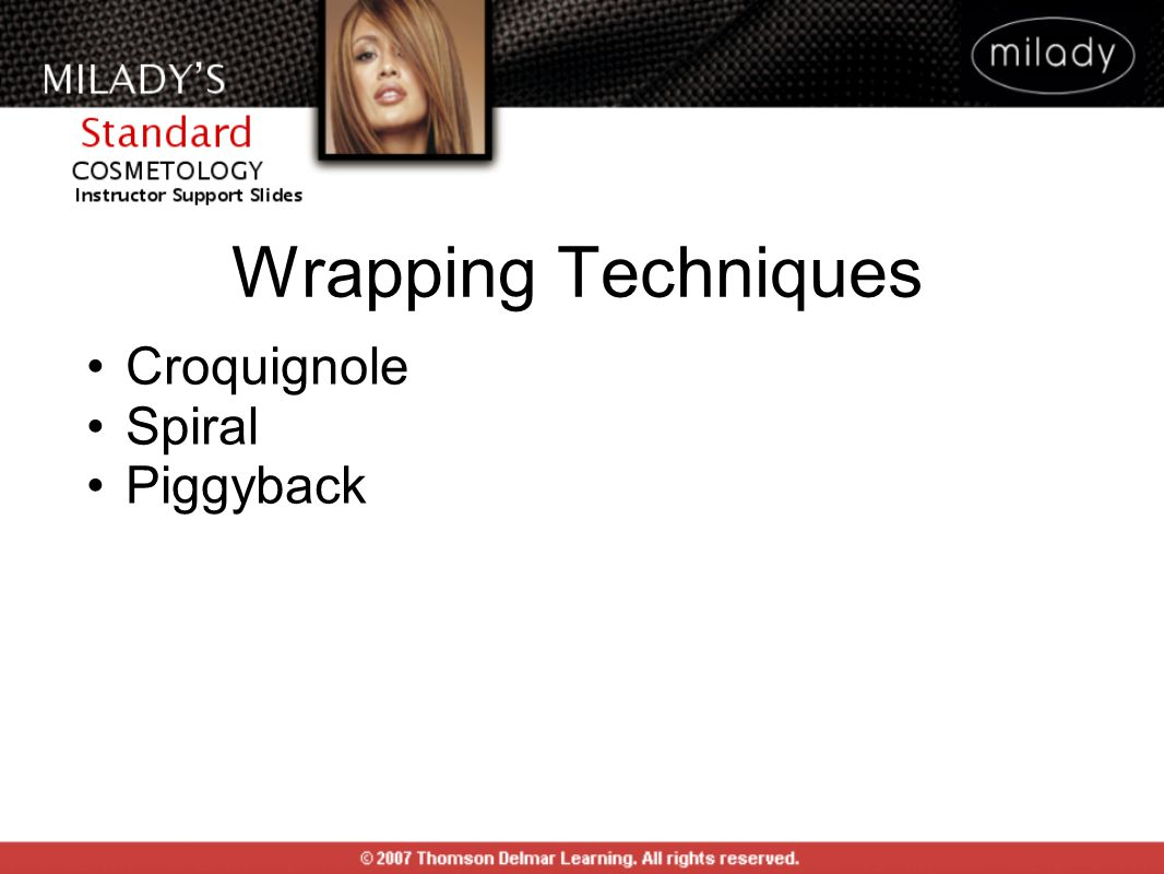 Wrapping Techniques Croquignole Spiral Piggyback