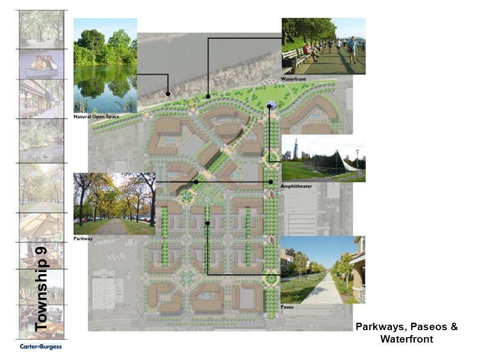 Township 9 Parkways, Paseos & Waterfront