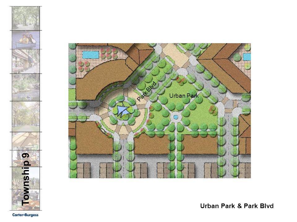 Township 9 Urban Park & Park Blvd Park Blvd Urban Park