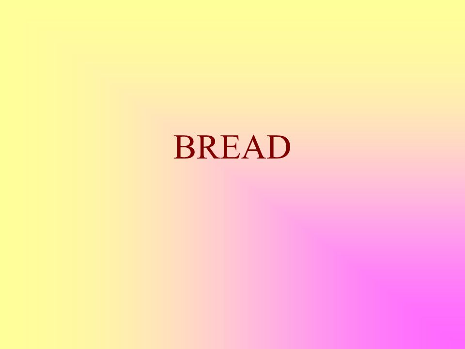 Cereals provide Bread  Cereals are the World's staple  Provide the majority of carbohydrates as starch for the world's population  Members of the grass family  Wheat  Rice  Maize  Oat, Rye Barley, Sorghum