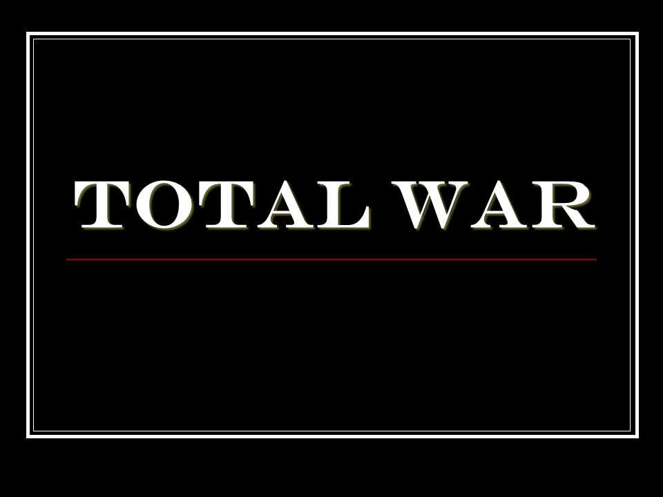 What is Total War.