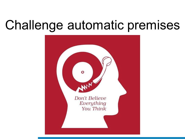 Challenge automatic premises