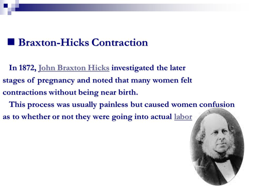 Cause Cause Braxton Hicks contractions are a tightening of the uterine muscles for one to two hours and are thought to be an aid to the body in its preparation for birth.