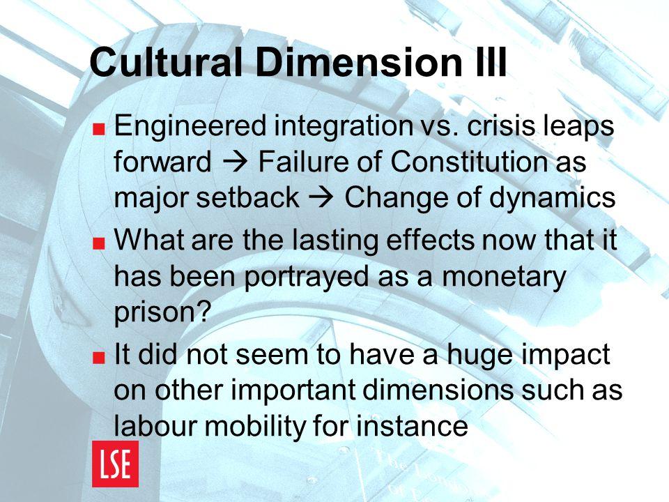 Cultural Dimension III  Engineered integration vs.