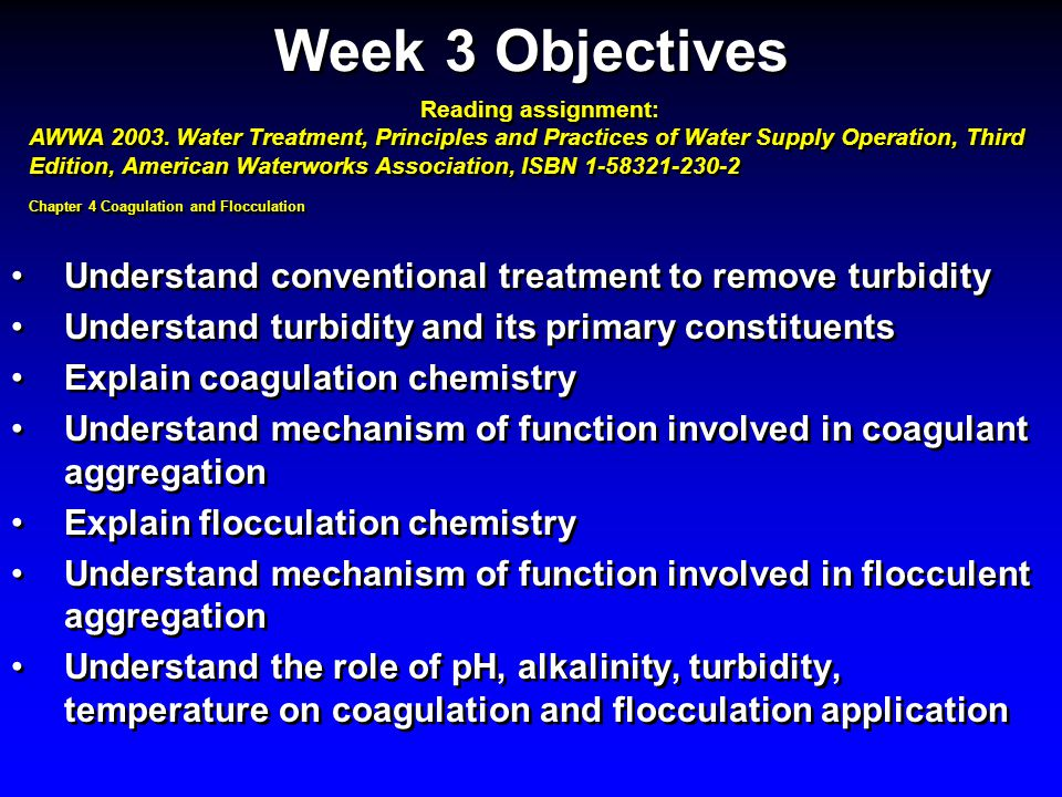 Overcoming problems of cold- water floc can be corrected by operating the process at the best pH for that water temperature, increasing the coagulant dosage, or: 1.Adding weighting agents 2.Performing the jar test 3.Increasing the number and strength of floc particles 4.Increasing the detention time for floc formation 1.Adding weighting agents 2.Performing the jar test 3.Increasing the number and strength of floc particles 4.Increasing the detention time for floc formation