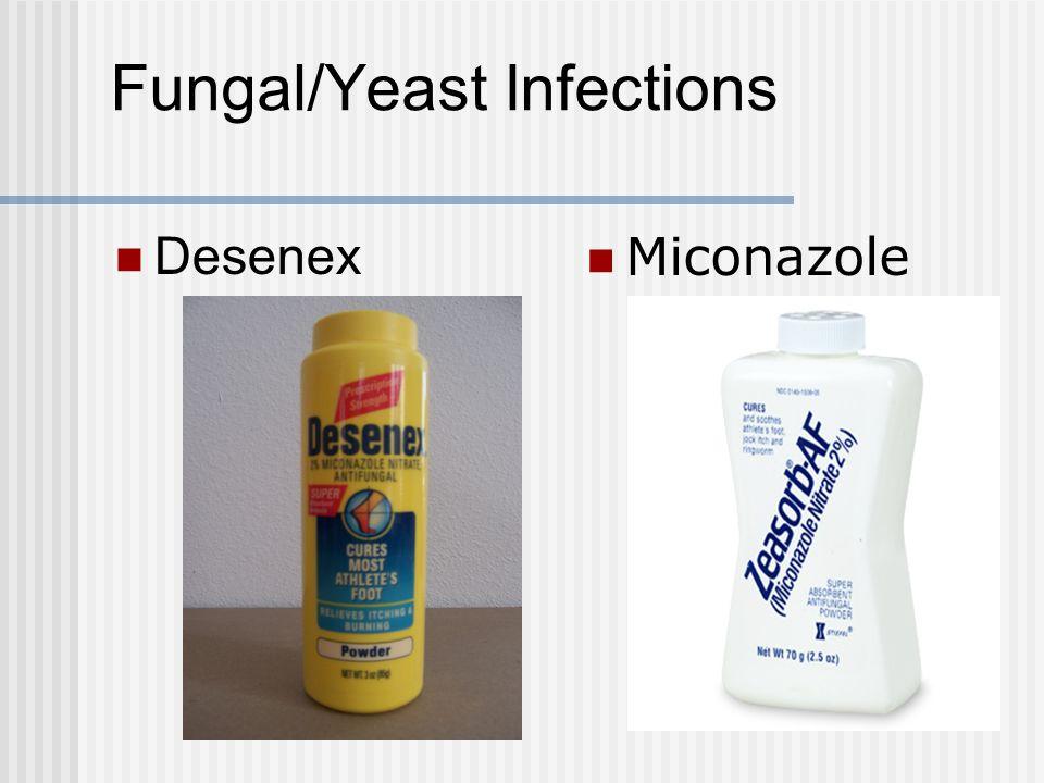 Fungal/Yeast Infections Desenex Miconazole