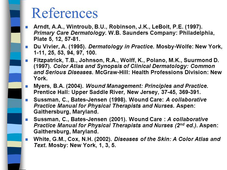 References n Arndt, A.A., Wintroub, B.U., Robinson, J.K., LeBoit, P.E.