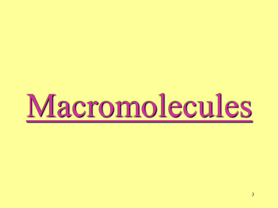 3Macromolecules