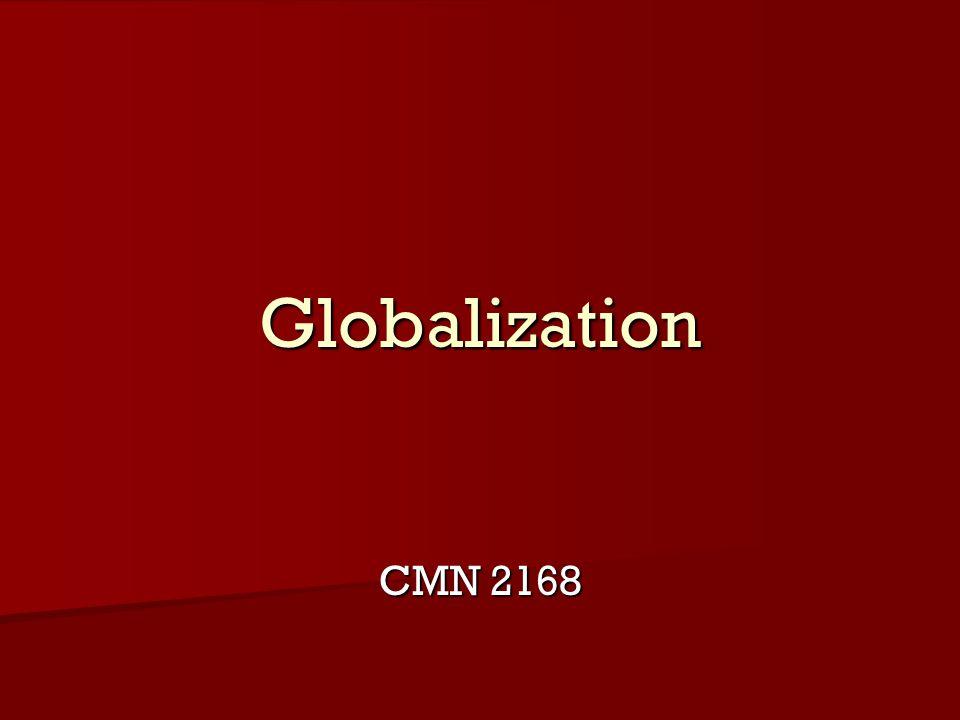 Globalization CMN 2168