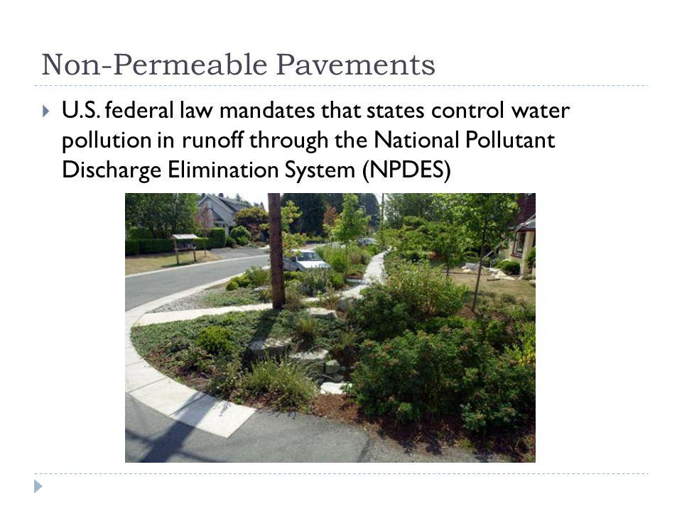 Non-Permeable Pavements  U.S.