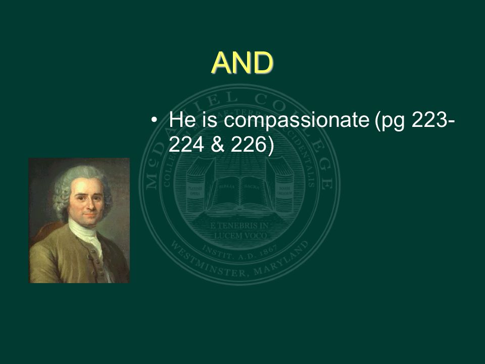 AND He is compassionate (pg 223- 224 & 226)