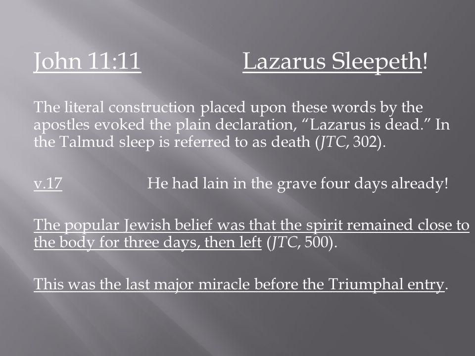 John 11:11 Lazarus Sleepeth.