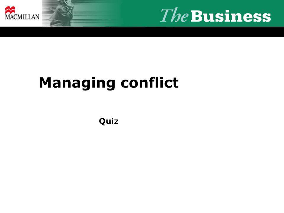 Managing conflict Quiz
