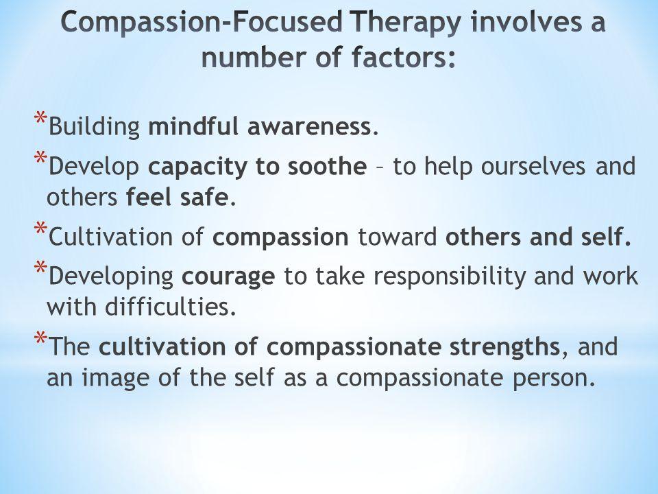 * Building mindful awareness.
