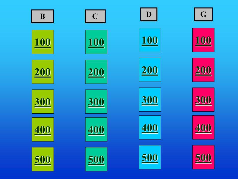 100 200 400 300 400 BC D 300 200 400 100 500 200 300 400 G 100 500