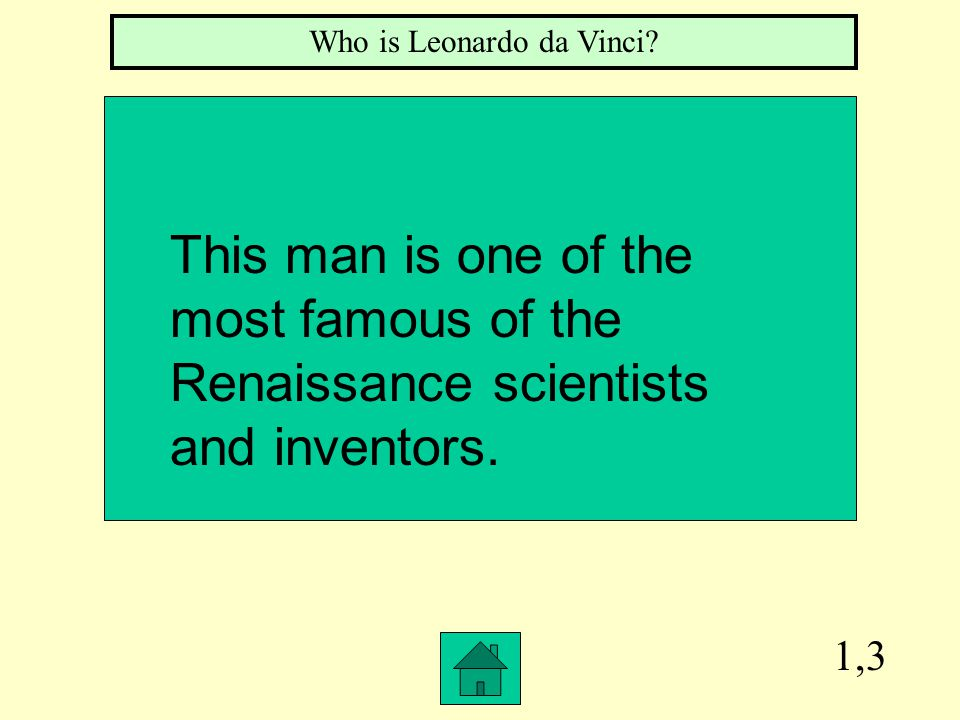 2,7 What is the Renaissance? A time of rebirth of interest in art and learning.