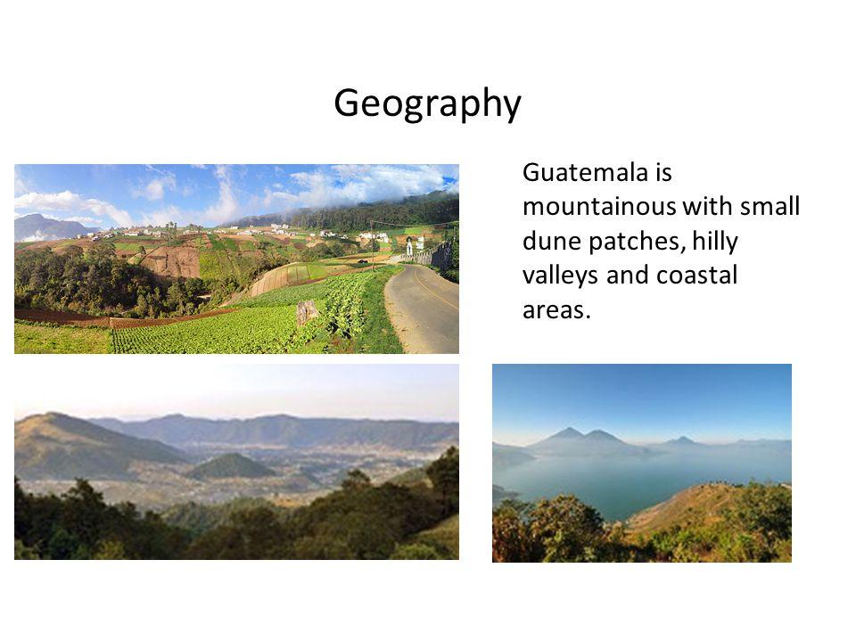 Guatemala has many rivers, lakes, and mountains.