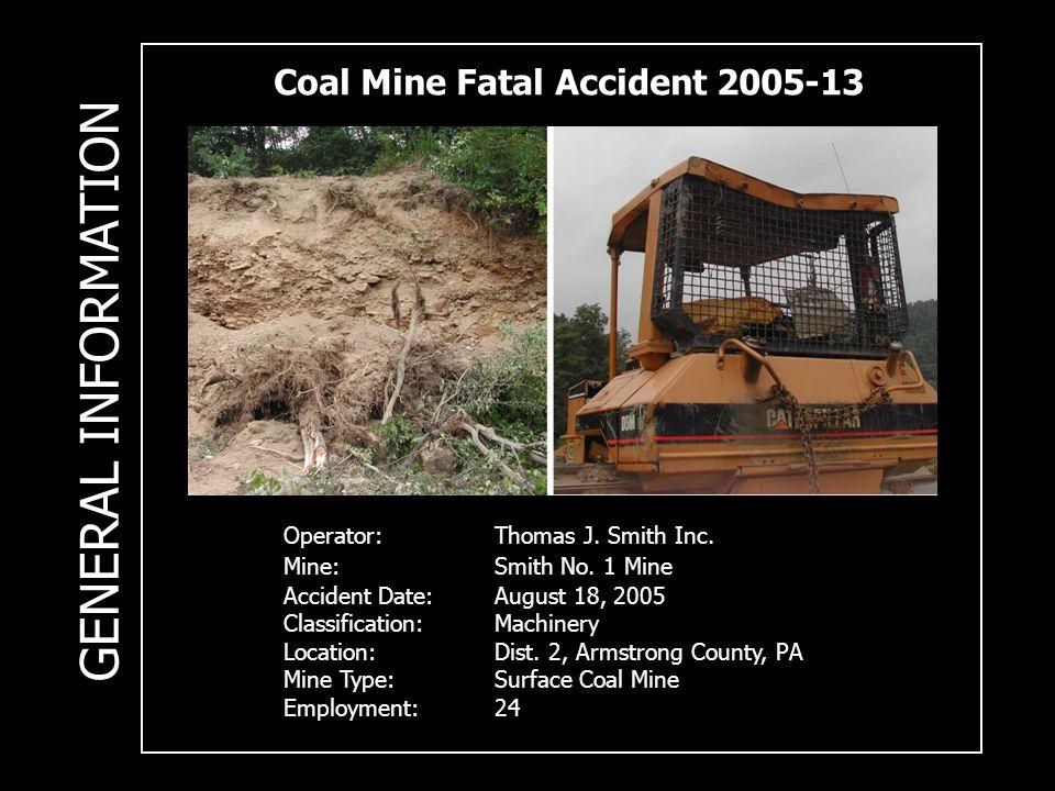 Coal Mine Fatal Accident 2005-13 Operator:Thomas J.