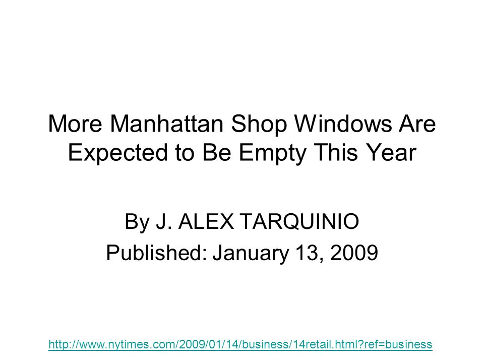 More Manhattan Shop Windows Are Expected to Be Empty This Year By J.