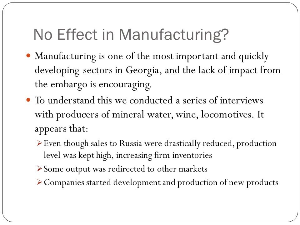 No Effect in Manufacturing.