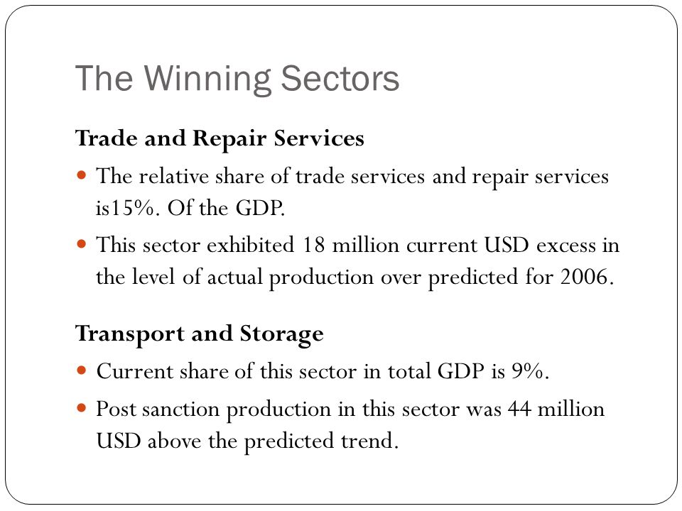 The Winning Sectors Trade and Repair Services The relative share of trade services and repair services is15%.