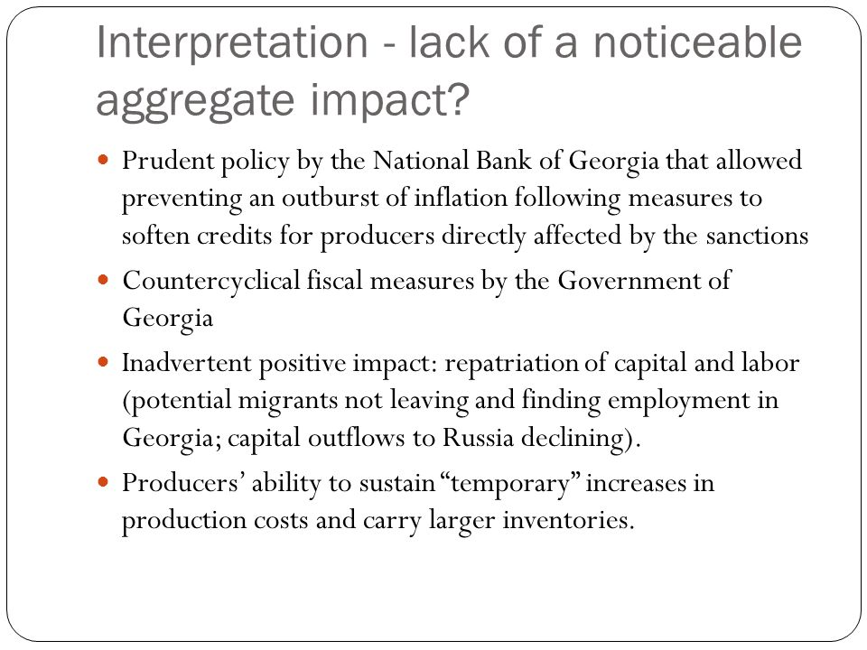 Interpretation - lack of a noticeable aggregate impact.
