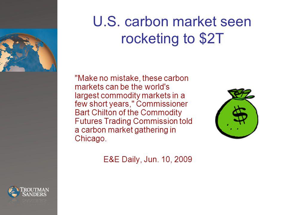 U.S. carbon market seen rocketing to $2T