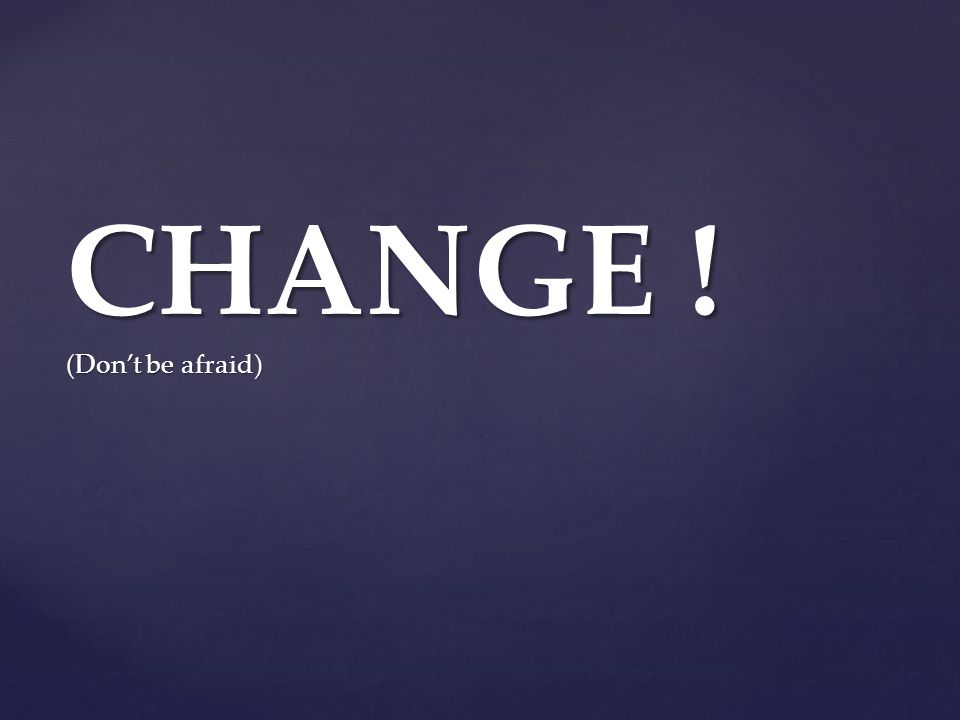 Change is inevitable – except from a vending machine. -Robert C. Gallagher