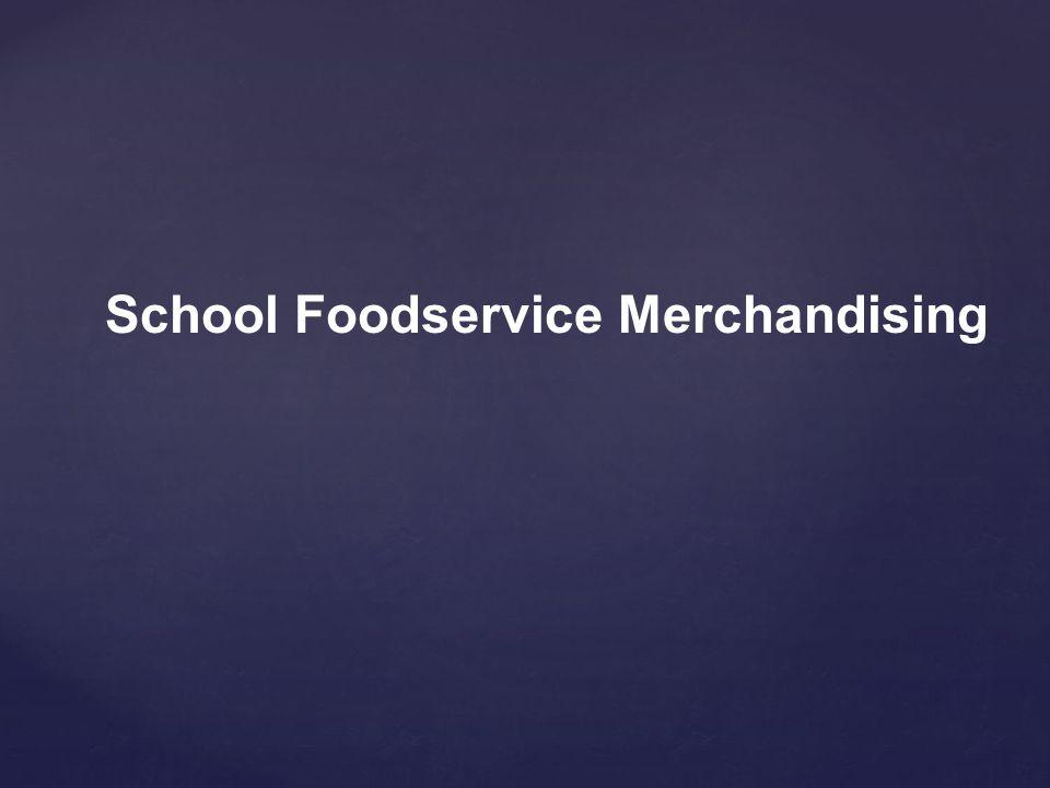 School Foodservice Merchandising