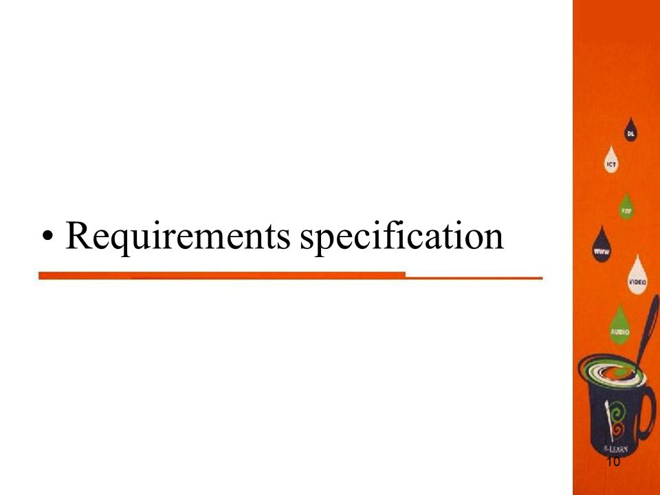10 Requirements specification