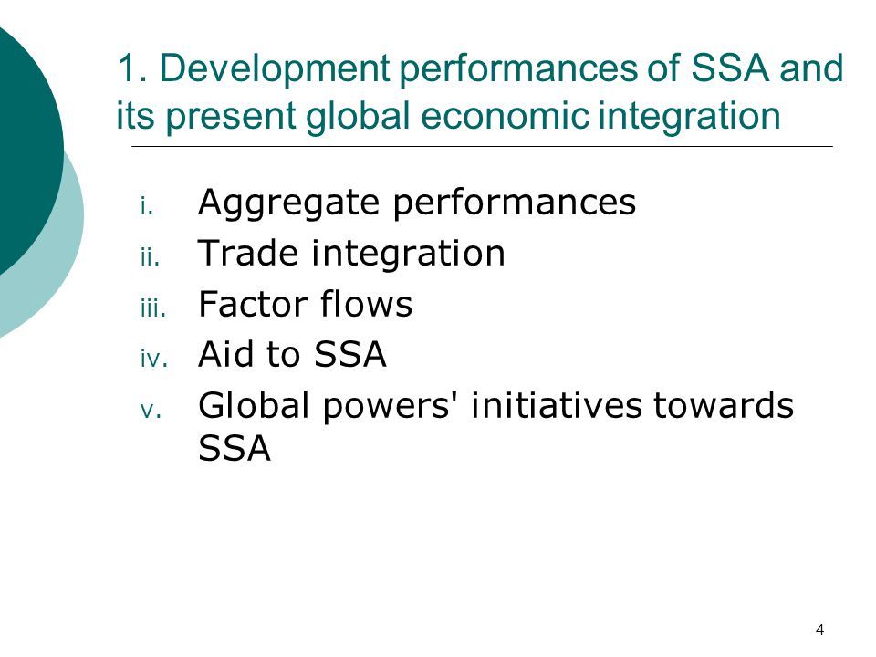 4 1. Development performances of SSA and its present global economic integration i.