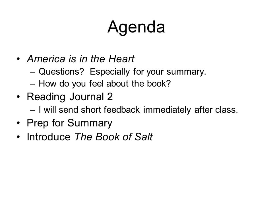 Agenda America is in the Heart –Questions. Especially for your summary.