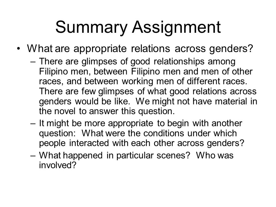 Summary Assignment What are appropriate relations across genders.