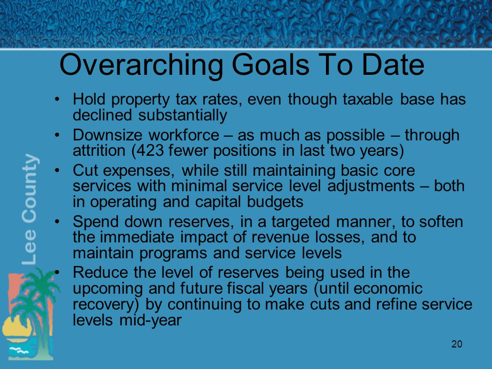 20 Overarching Goals To Date Hold property tax rates, even though taxable base has declined substantially Downsize workforce – as much as possible – through attrition (423 fewer positions in last two years) Cut expenses, while still maintaining basic core services with minimal service level adjustments – both in operating and capital budgets Spend down reserves, in a targeted manner, to soften the immediate impact of revenue losses, and to maintain programs and service levels Reduce the level of reserves being used in the upcoming and future fiscal years (until economic recovery) by continuing to make cuts and refine service levels mid-year