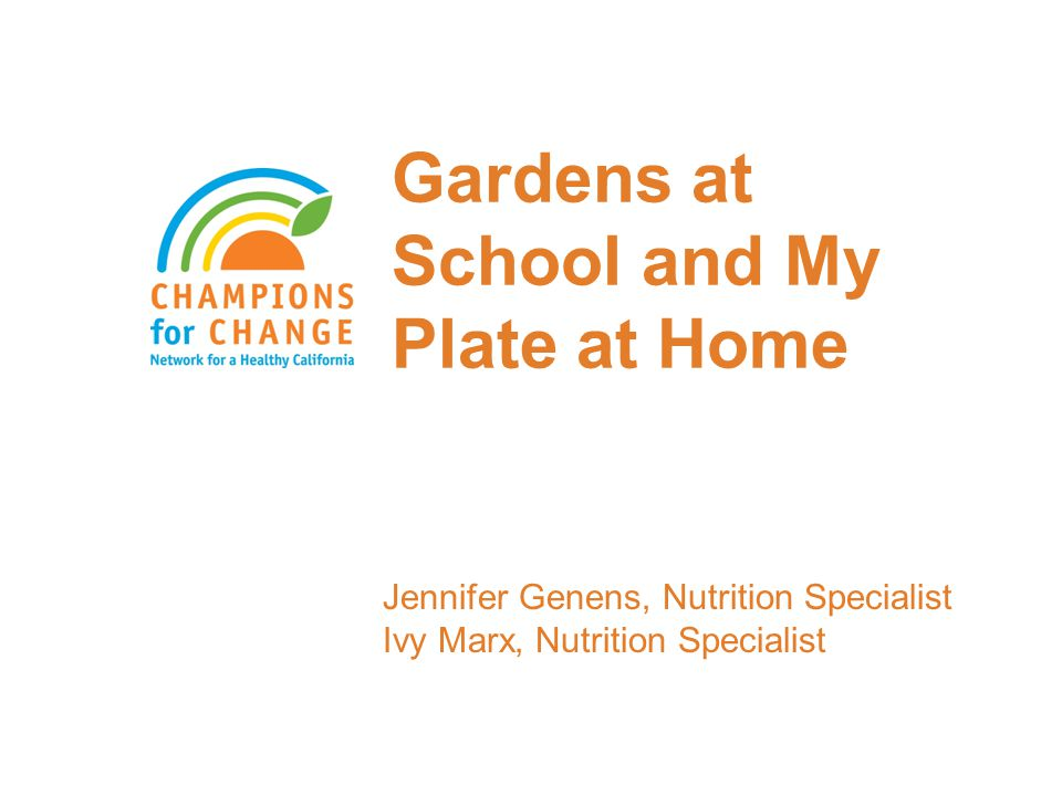 Goal To make the connection between what you teach students about HOTM/gardens and MyPlate at home To motivate families to eat more fruits and vegetables at home by involving students and their families in activities involving fruits and vegetables