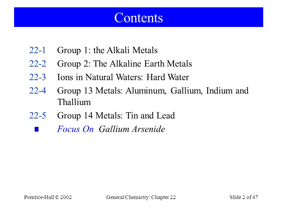 Prentice-Hall © 2002General Chemistry: Chapter 22Slide 33 of 47 Uses Aluminum is most important.