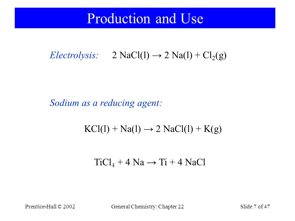 Prentice-Hall © 2002General Chemistry: Chapter 22Slide 18 of 47 Group 2 Principle forms: –carbonates, sulfates and silicates Oxides and hydroxides only sparingly soluble.