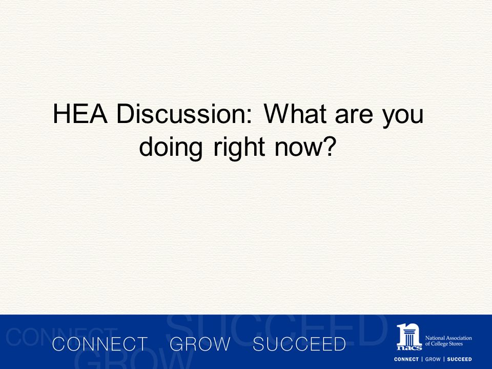 HEA Discussion: What are you doing right now