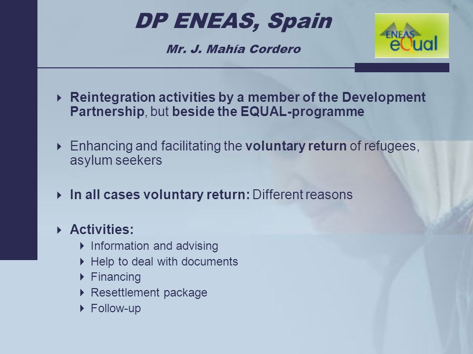 DP ENEAS, Spain Mr. J.