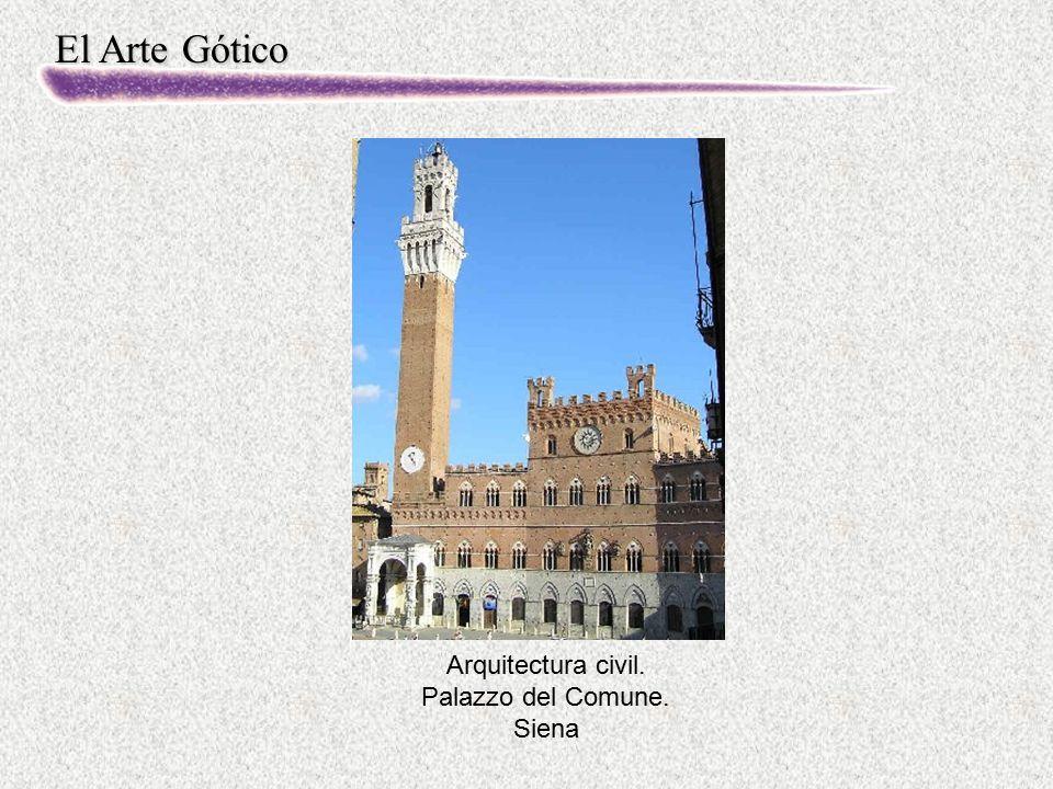 El Arte Gótico Arquitectura civil. Palazzo del Comune. Siena