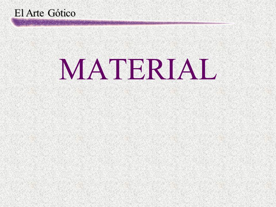 El Arte Gótico MATERIAL